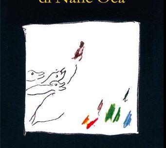 Il ritorno di Nane e altre magie di Liànogiu Biascà – di Luca Lenzini